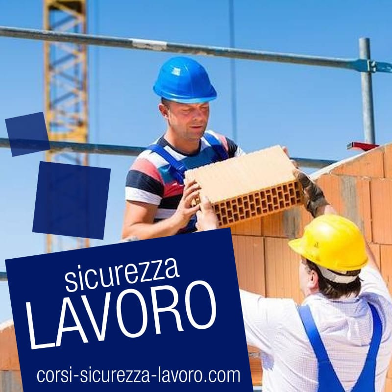 SICUREZZA SUL LAVORO - Muratori di base e muratori specializzati