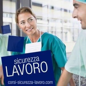 SICUREZZA SUL LAVORO - Operatori sanitari, infermieri, medici, fisioterapisti, chirurghi