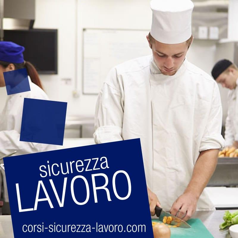 SICUREZZA SUL LAVORO - Personale addetto alle cucine, cuochi, lavapiatti, camerieri, inservienti